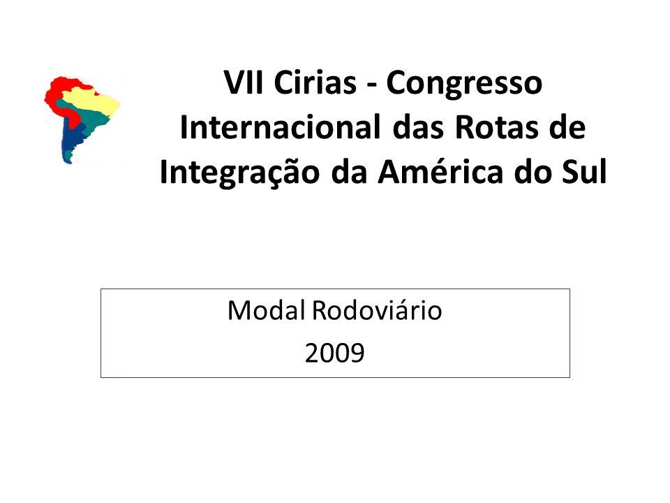 VII Cirias - Congresso Internacional das Rotas de Integração da América do Sul Modal Rodoviário 2009