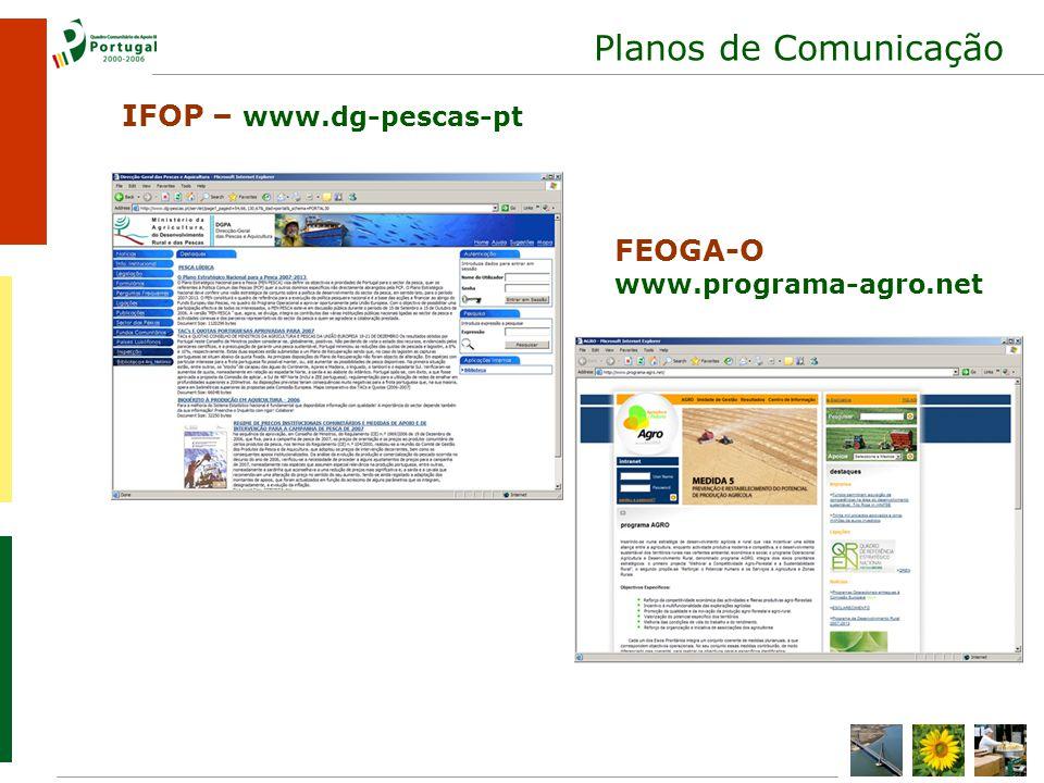Planos de Comunicação IFOP – www.dg-pescas-pt FEOGA-O www.programa-agro.net