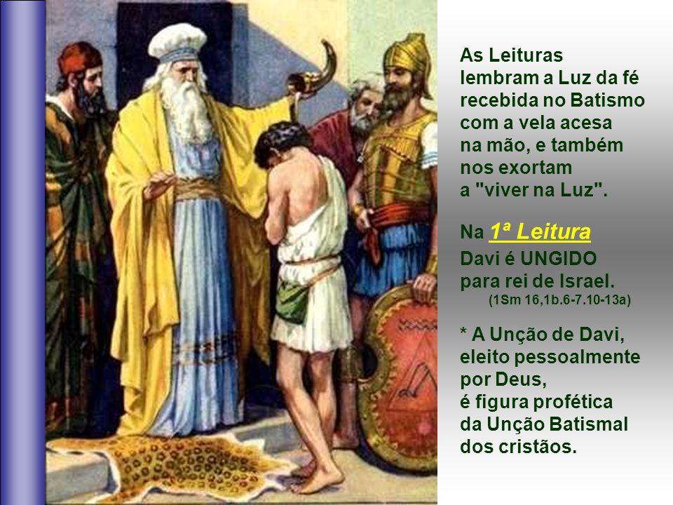A Liturgia de hoje continua a CATEQUESE BATISMAL da Quaresma. - Vimos o símbolo da ÁGUA, com o episódio da Samaritana. - Hoje prossegue o tema da LUZ,