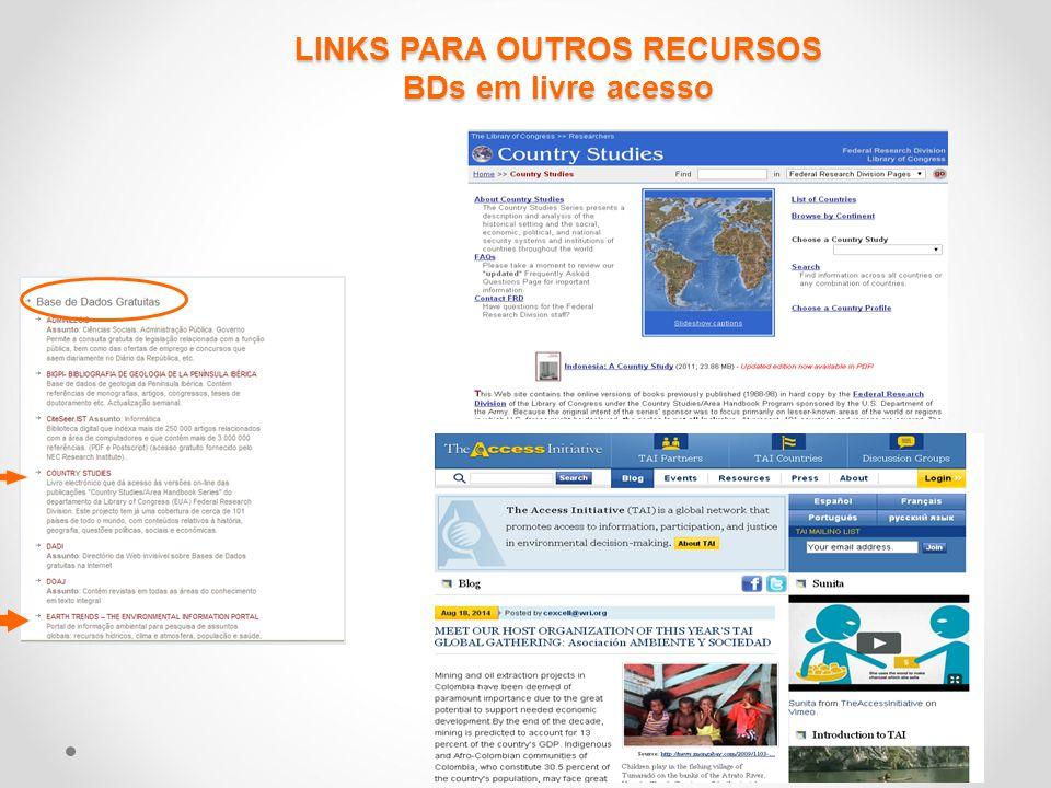LINKS PARA OUTROS RECURSOS BDs em livre acesso