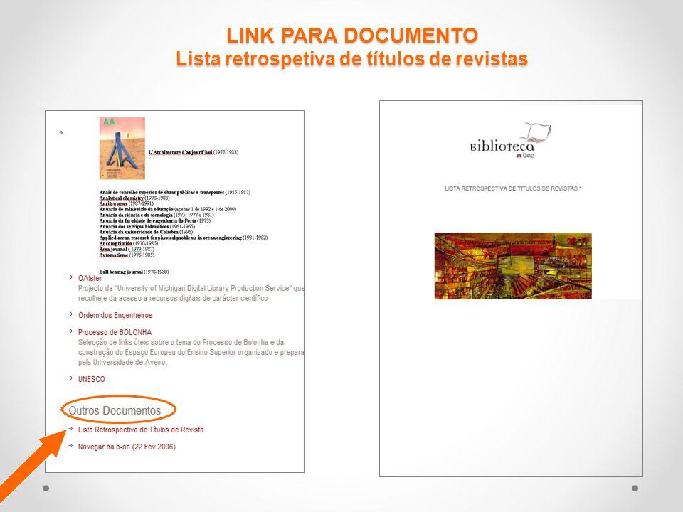 LINK PARA DOCUMENTO Lista retrospetiva de títulos de revistas