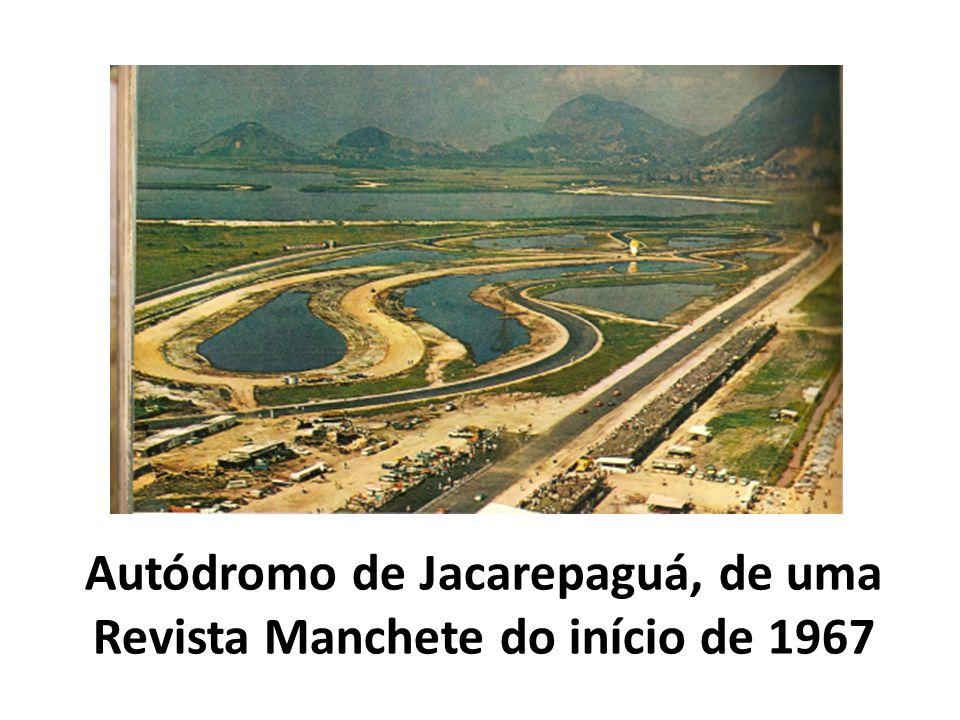 Autódromo de Jacarepaguá, de uma Revista Manchete do início de 1967