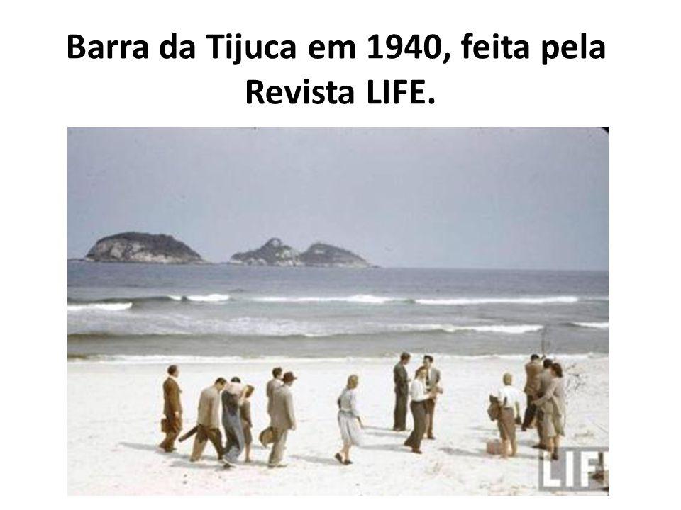Barra da Tijuca em 1940, feita pela Revista LIFE.