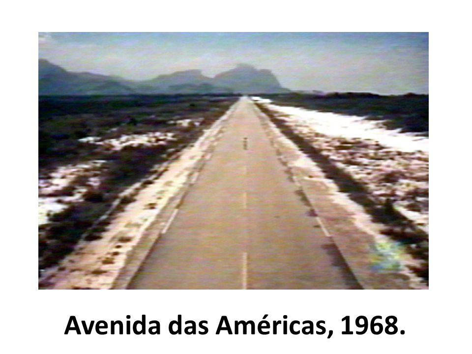 Avenida das Américas, 1968.