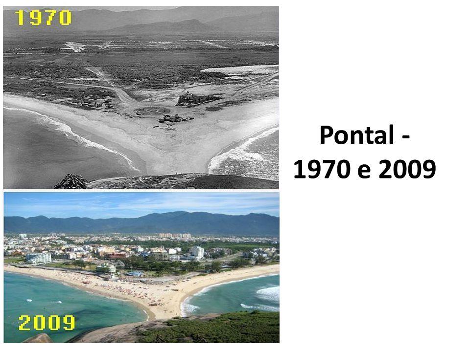 Pontal - 1970 e 2009