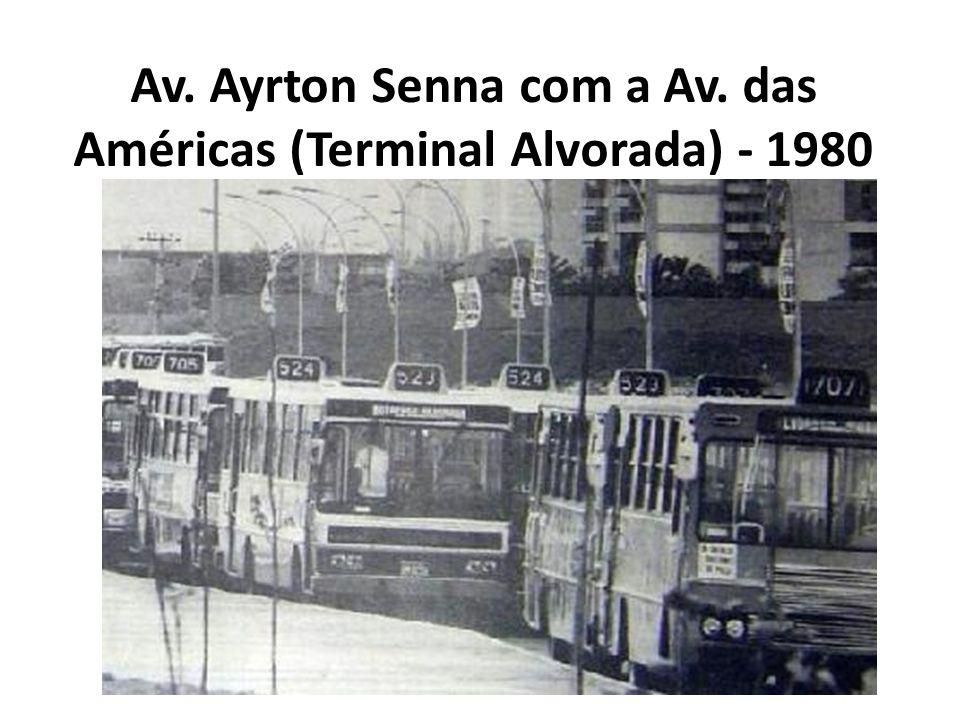 Av. Ayrton Senna com a Av. das Américas (Terminal Alvorada) - 1980