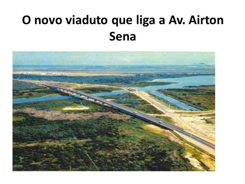 O novo viaduto que liga a Av. Airton Sena
