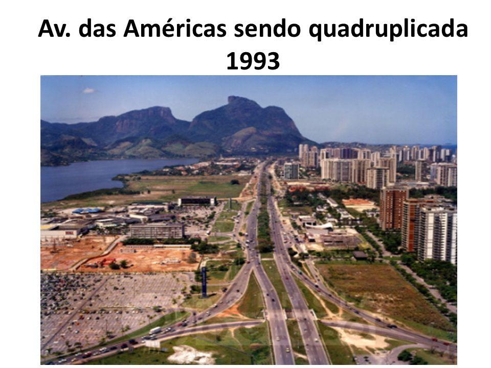 Av. das Américas sendo quadruplicada 1993