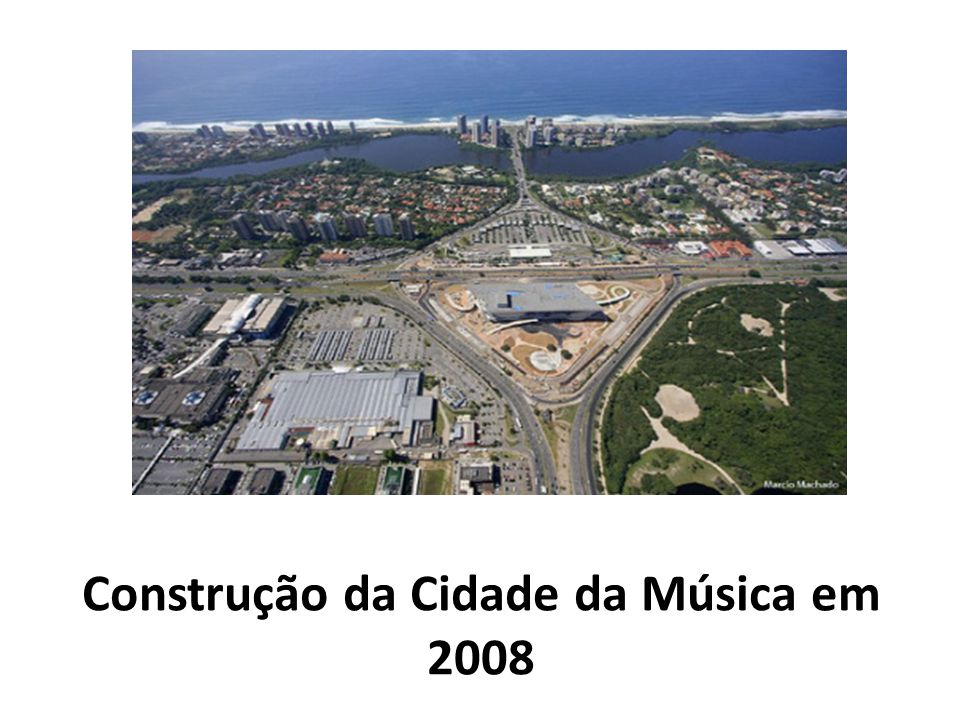 Construção da Cidade da Música em 2008