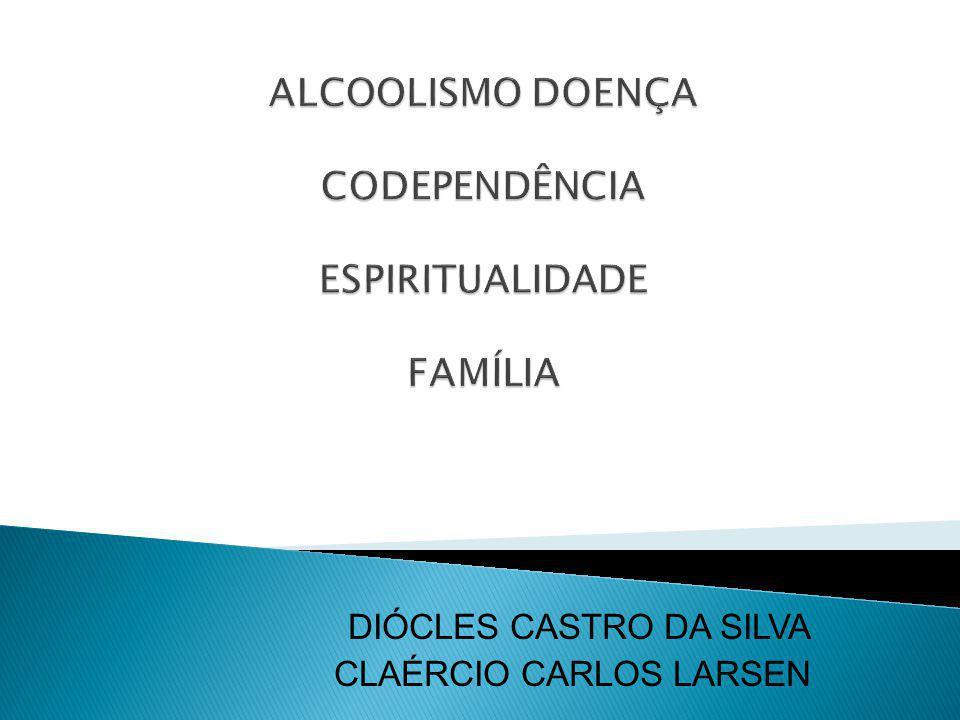 DIÓCLES CASTRO DA SILVA CLAÉRCIO CARLOS LARSEN