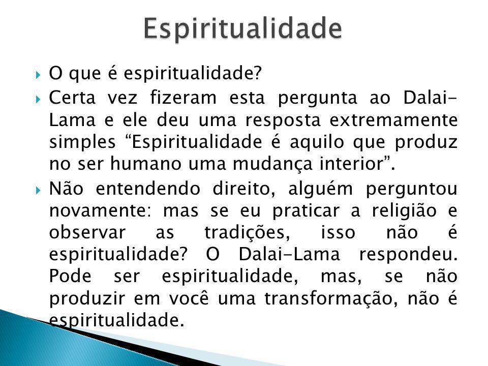  O que é espiritualidade.
