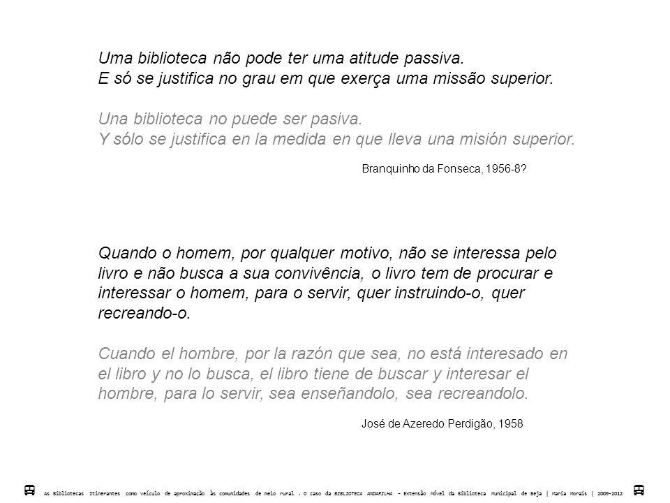 AS 15 PRIMEIRAS DA PRIMEIRA REDE NACIONAL DE LEITURA PÚBLICA  As Biblotecas Itinerantes como veículo de aproximação às comunidades de meio rural.