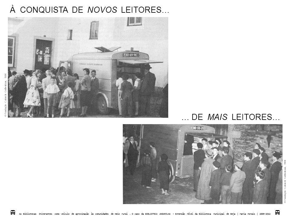 … DE MUITOS LEITORES…  As Biblotecas Itinerantes como veículo de aproximação às comunidades de meio rural.