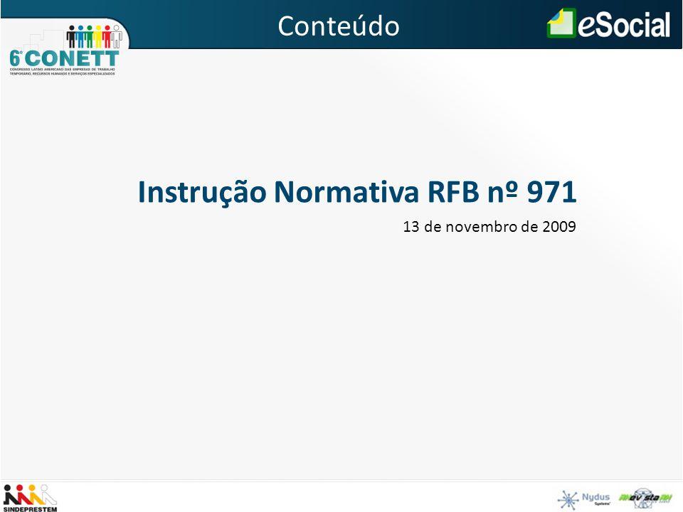 Instrução Normativa RFB nº 971 13 de novembro de 2009 Conteúdo