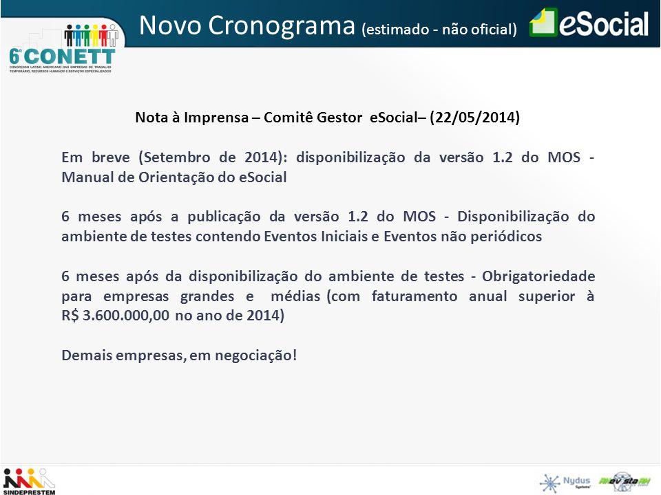Nota à Imprensa – Comitê Gestor eSocial– (22/05/2014) Em breve (Setembro de 2014): disponibilização da versão 1.2 do MOS - Manual de Orientação do eSo
