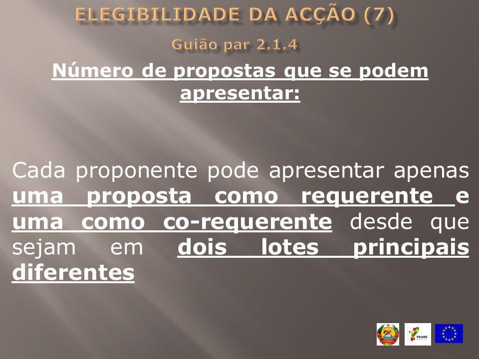 Número de propostas que se podem apresentar: Cada proponente pode apresentar apenas uma proposta como requerente e uma como co-requerente desde que se