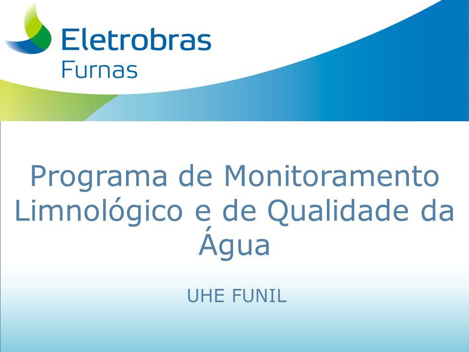 Programa de Monitoramento Limnológico e de Qualidade da Água UHE FUNIL