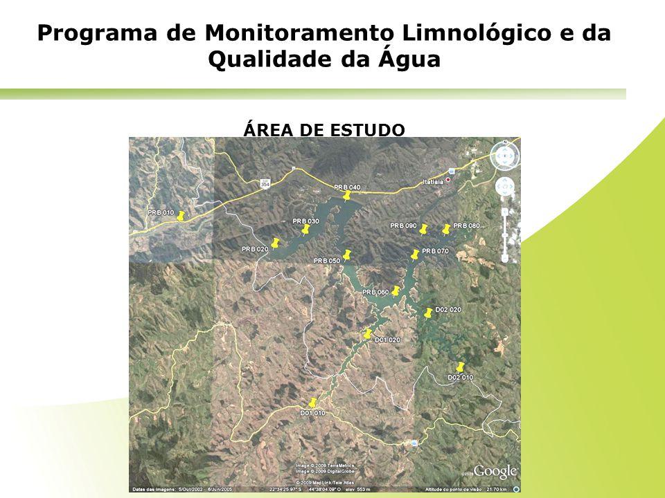 ÁREA DE ESTUDO Programa de Monitoramento Limnológico e da Qualidade da Água