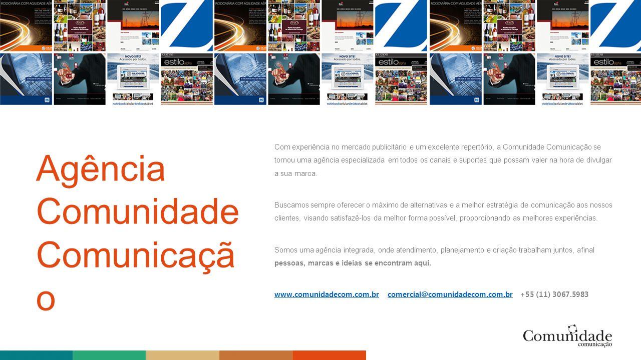 Com experiência no mercado publicitário e um excelente repertório, a Comunidade Comunicação se tornou uma agência especializada em todos os canais e s
