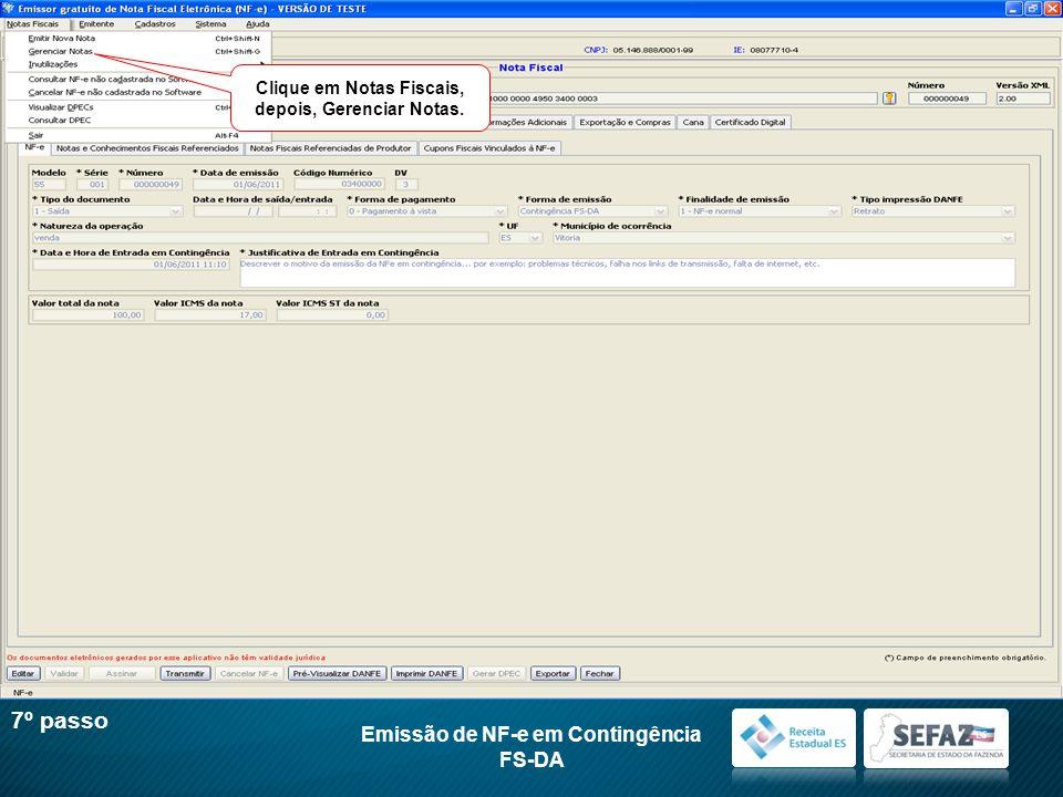 Clique em Notas Fiscais, depois, Gerenciar Notas. Emissão de NF-e em Contingência FS-DA 7º passo