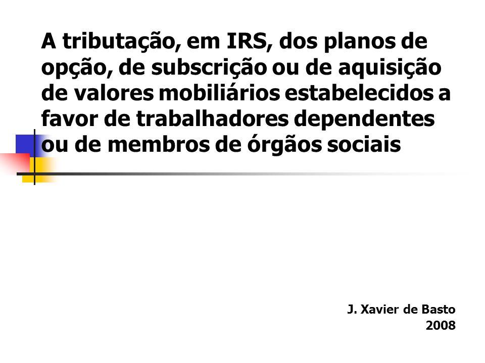 As soluções do CIRS I A incidência A norma de incidência - ponto 7) da alínea b) do nº 3 do artigo 2: 7)Os ganhos derivados de planos de opções, de subscrição, de atribuição ou outros de efeito equivalente, sobre valores mobiliários ou direitos equiparados, ainda que de natureza ideal, criados em benefício de trabalhadores ou membros de órgãos sociais, incluindo os resultantes da alienação ou liquidação financeira das opções ou direitos ou de renúncia onerosa ao seu exercício, a favor da entidade patronal ou de terceiros, e, bem assim, os resultantes da recompra por essa entidade, mas, em qualquer caso, apenas na parte em que a mesma se revista de carácter remuneratório, dos valores mobiliários ou direitos equiparados, mesmo que os ganhos apenas se materializem após a cessação da relação de trabalho ou de mandato social.