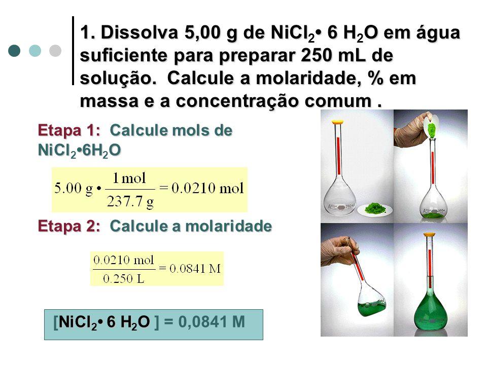 Cálculo da porcentagem em massa % em massa Dividir a massa do soluto ( 5 g) pela massa da solução ( massa de soluto + massa de solvente ) ou considerando que a densidade da solução é 1g/mL, a massa da solução é 250 g.