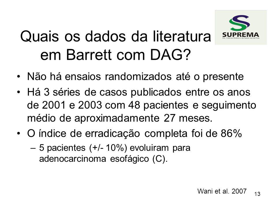 13 Quais os dados da literatura em Barrett com DAG.