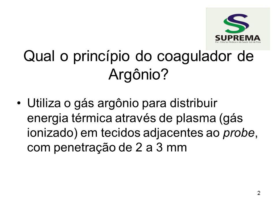 2 Qual o princípio do coagulador de Argônio.