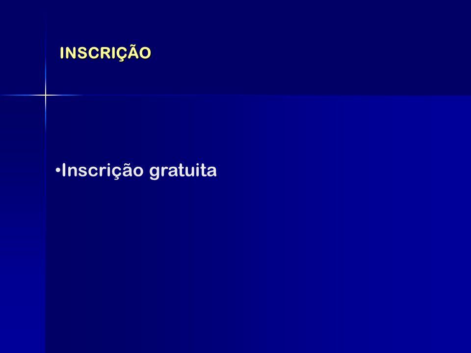 INSCRIÇÃO Inscrição gratuita