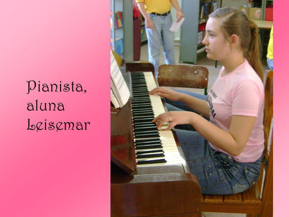 Pianista, aluna Leisemar