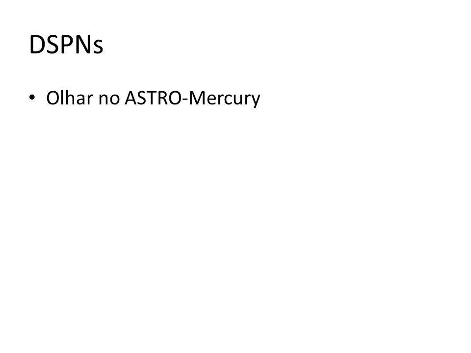 DSPNs Olhar no ASTRO-Mercury
