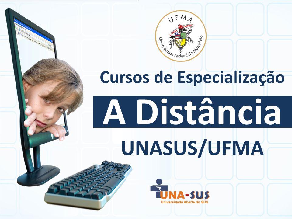 Cursos de Especialização A Distância UNASUS/UFMA