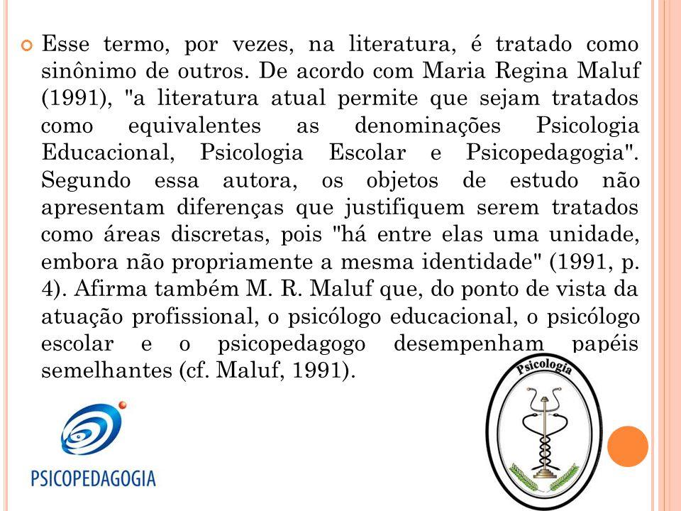 Esse termo, por vezes, na literatura, é tratado como sinônimo de outros. De acordo com Maria Regina Maluf (1991),