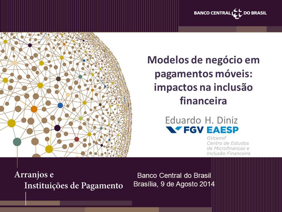 Modelos de negócio em pagamentos móveis: impactos na inclusão financeira Eduardo H.