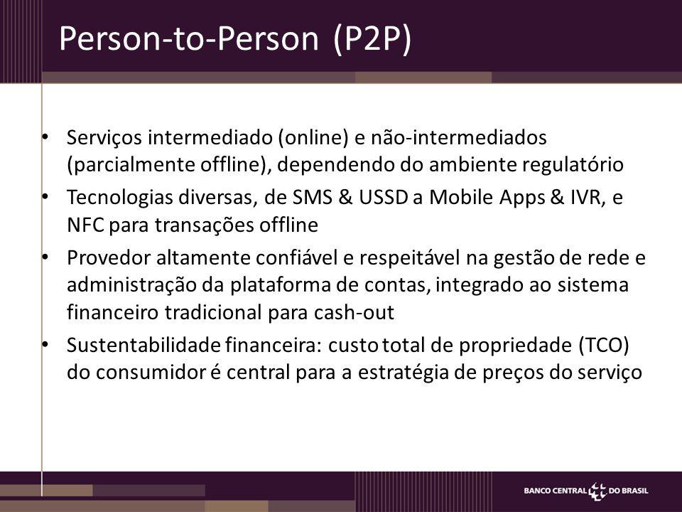 Person-to-Person (P2P) Serviços intermediado (online) e não-intermediados (parcialmente offline), dependendo do ambiente regulatório Tecnologias diversas, de SMS & USSD a Mobile Apps & IVR, e NFC para transações offline Provedor altamente confiável e respeitável na gestão de rede e administração da plataforma de contas, integrado ao sistema financeiro tradicional para cash-out Sustentabilidade financeira: custo total de propriedade (TCO) do consumidor é central para a estratégia de preços do serviço