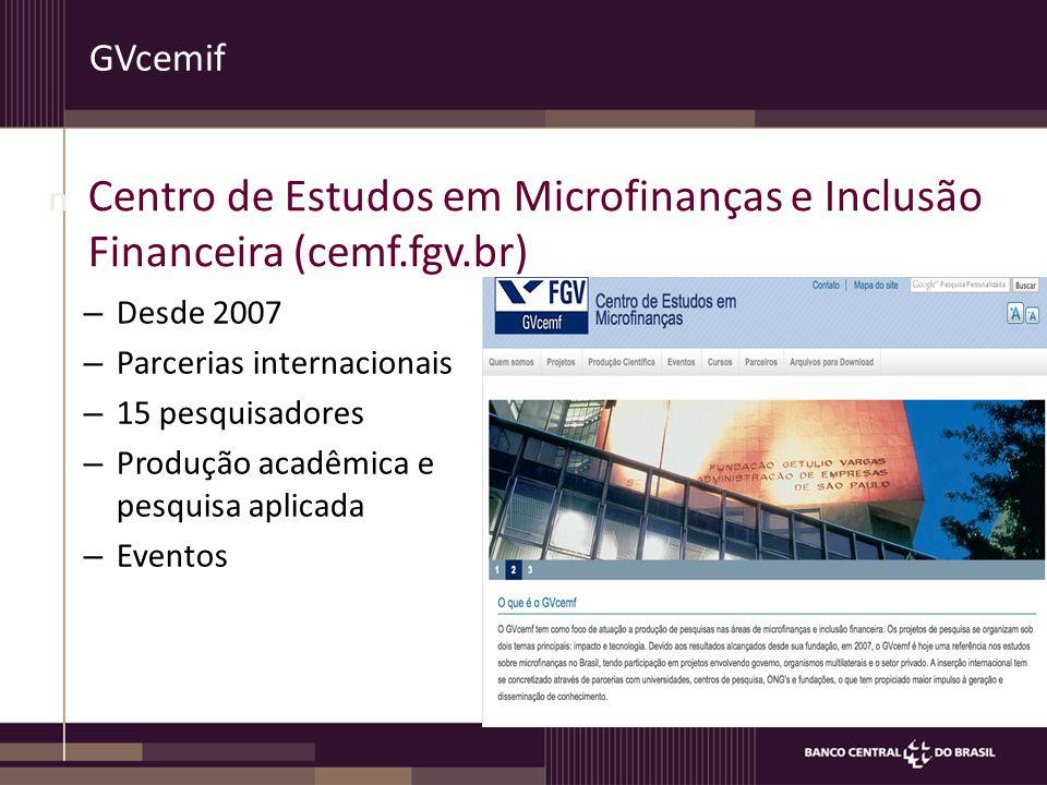 GVcemif – Desde 2007 – Parcerias internacionais – 15 pesquisadores – Produção acadêmica e pesquisa aplicada – Eventos n Centro de Estudos em Microfinanças e Inclusão Financeira (cemf.fgv.br)