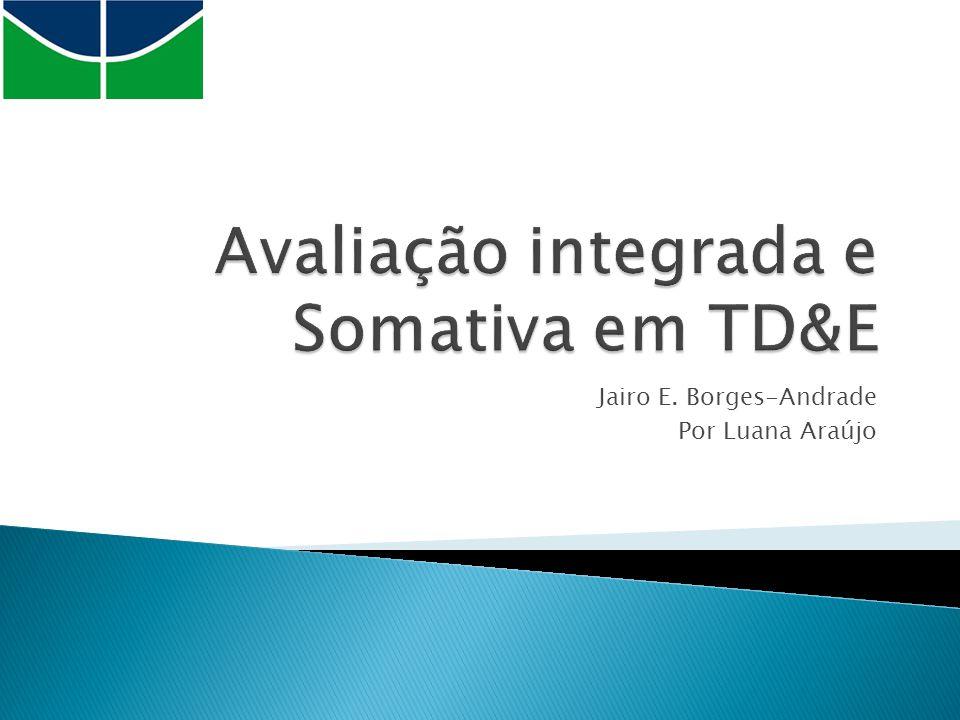 Jairo E. Borges-Andrade Por Luana Araújo