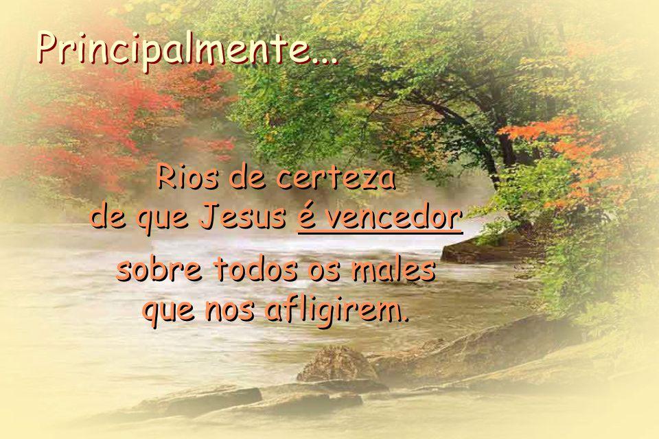 Jesus prometeu que aqueles que cressem Nele, rios de água viva jorrariam do seu ventre. Jesus prometeu que aqueles que cressem Nele, rios de água viva