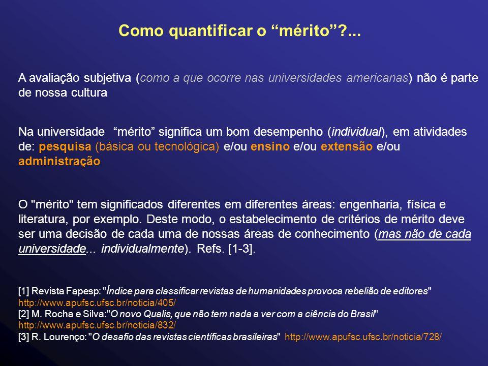 Como quantificar o mérito ?...