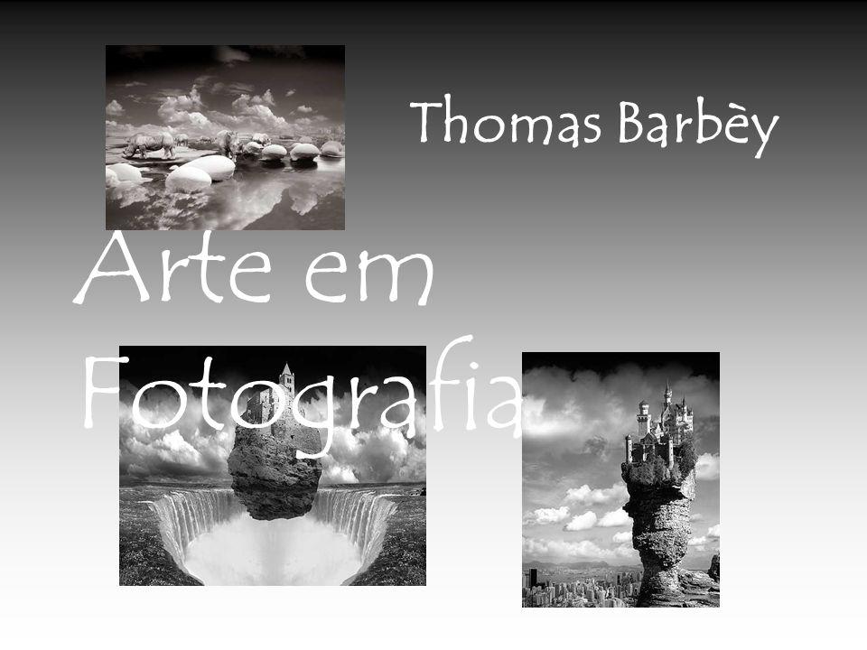 Thomas Barbèy Arte em Fotografia