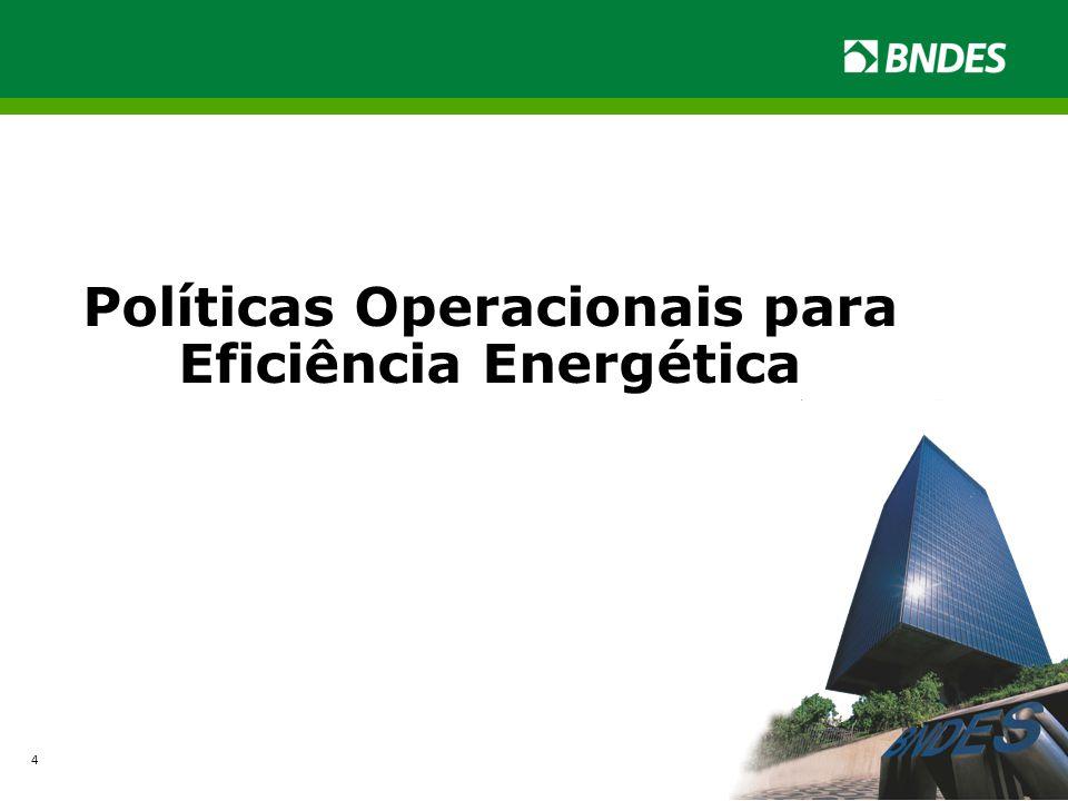 Políticas Operacionais para Eficiência Energética 4