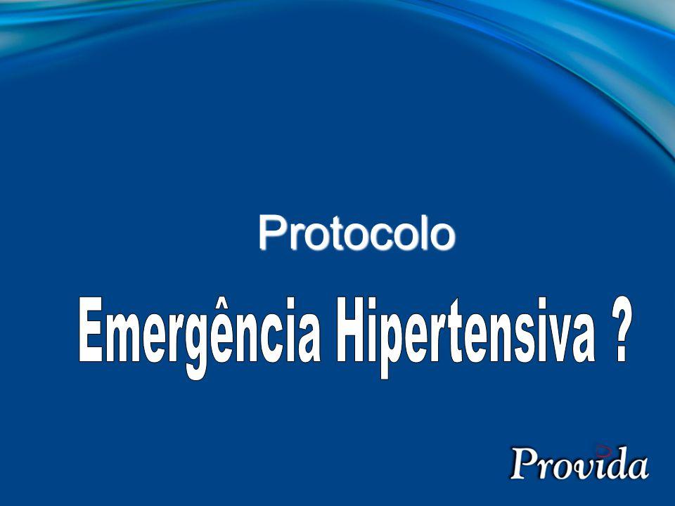 Pseudo-hipertensão≠ Urgência hipertensiva ≠ Emergência hipertensiva