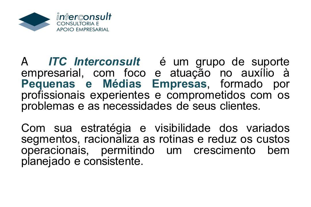 A ITC Interconsult é um grupo de suporte empresarial, com foco e atuação no auxílio à Pequenas e Médias Empresas, formado por profissionais experientes e comprometidos com os problemas e as necessidades de seus clientes.