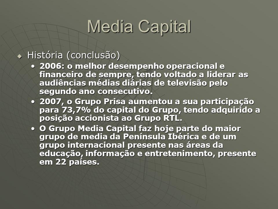 Media Capital  História (conclusão) 2006: o melhor desempenho operacional e financeiro de sempre, tendo voltado a liderar as audiências médias diária
