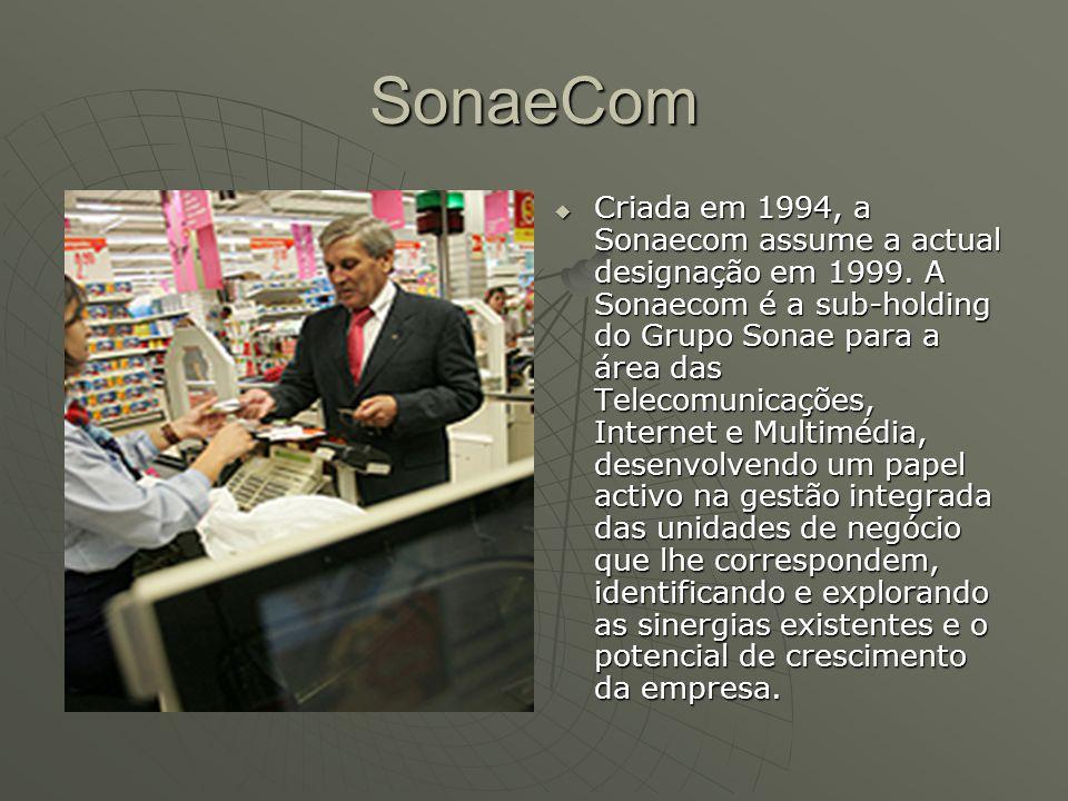 SonaeCom  Criada em 1994, a Sonaecom assume a actual designação em 1999. A Sonaecom é a sub-holding do Grupo Sonae para a área das Telecomunicações,