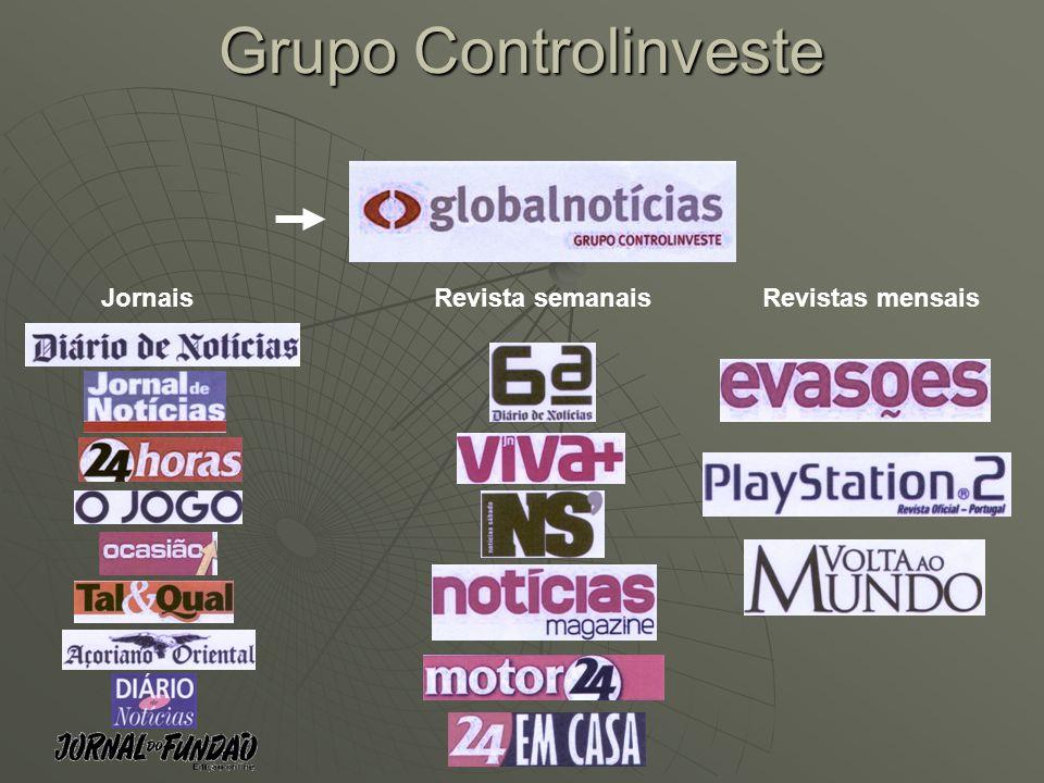 Grupo Controlinveste JornaisRevista semanaisRevistas mensais