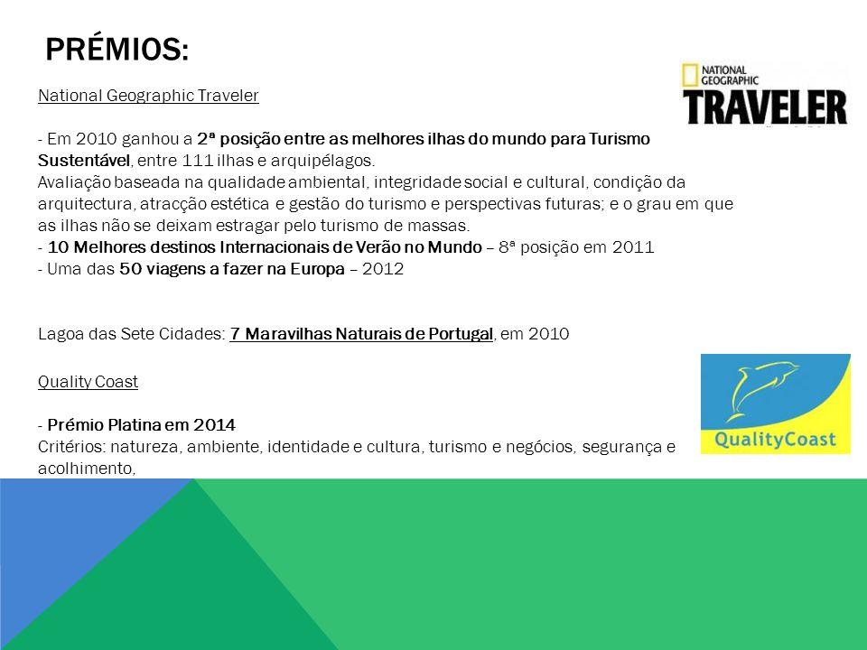 PRÉMIOS: Quality Coast - Prémio Platina em 2014 Critérios: natureza, ambiente, identidade e cultura, turismo e negócios, segurança e acolhimento, Nati
