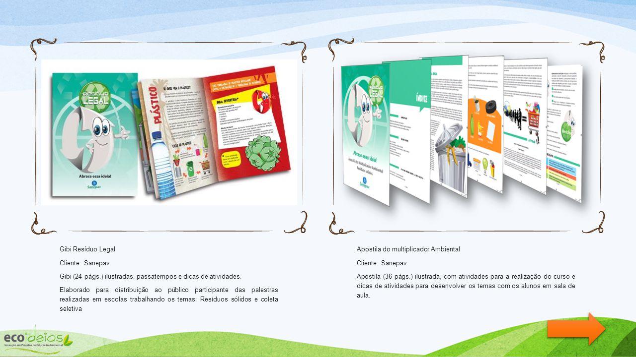 CARTILHAS, GIBIS INTERATIVOS, APOSTILAS, PASSATEMPOS. Desenvolvimento de conteúdo, passatempos e ilustração de materiais e meios de comunicação intera