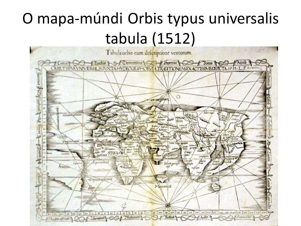 O mapa-múndi Orbis typus universalis tabula (1512)