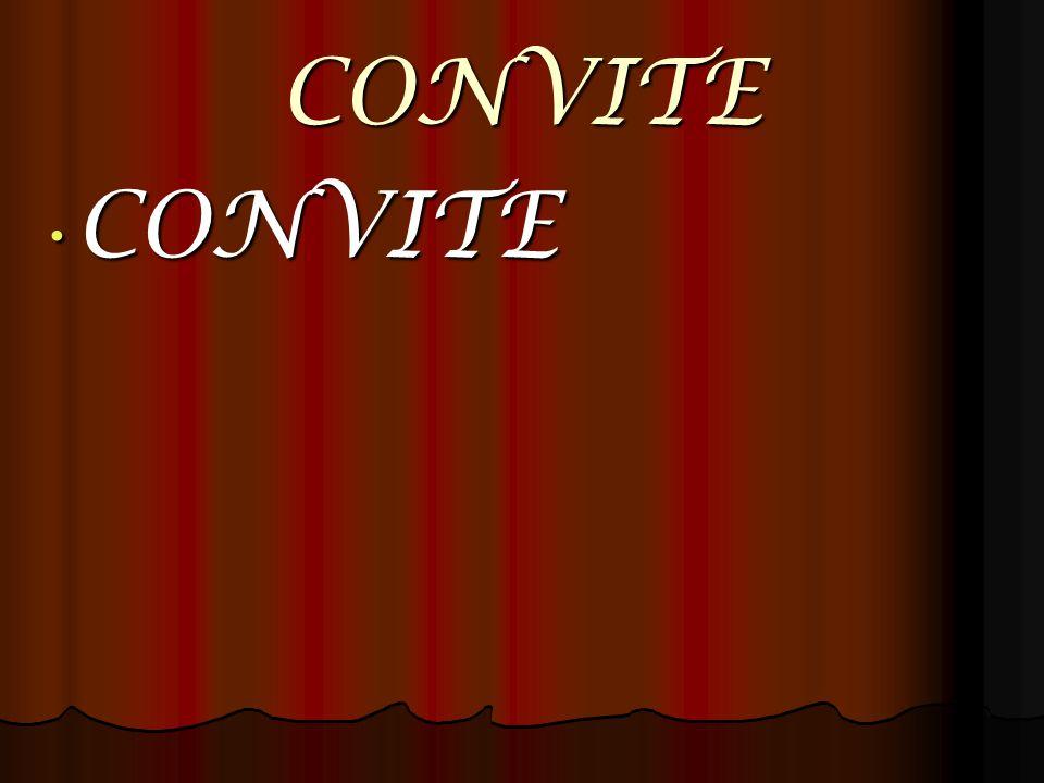 CONVITE CONVITE CONVITE